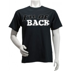 """I'll Be Back"" T-shirt"