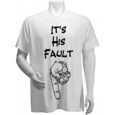 It's his Fault, T-shirt